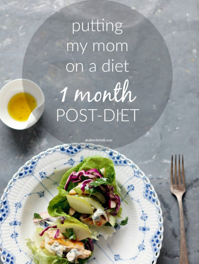 Putting My Mom on a Diet:  One Month Eating on Her Own