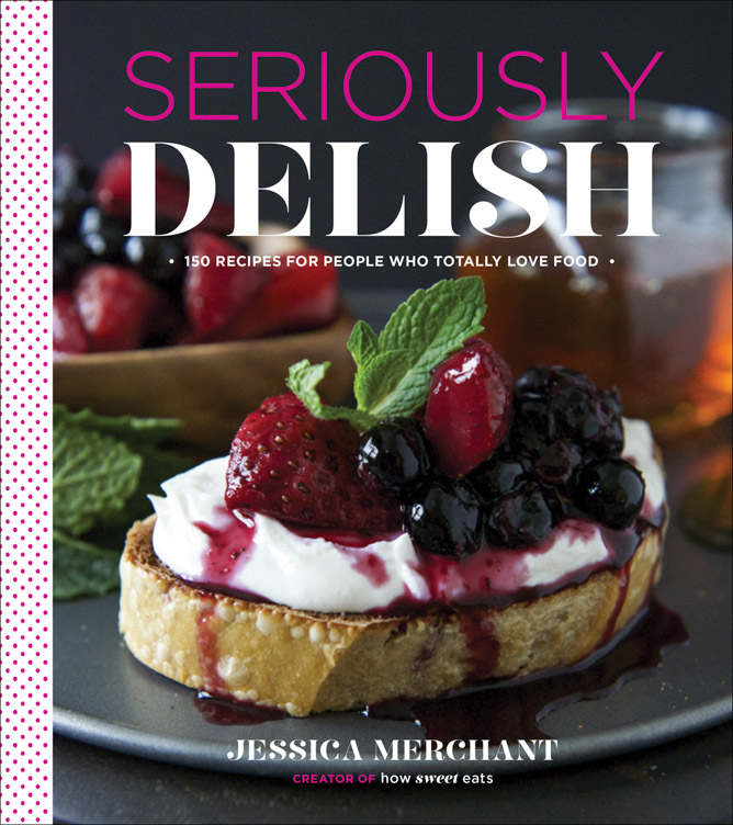 seriously delish cookbook
