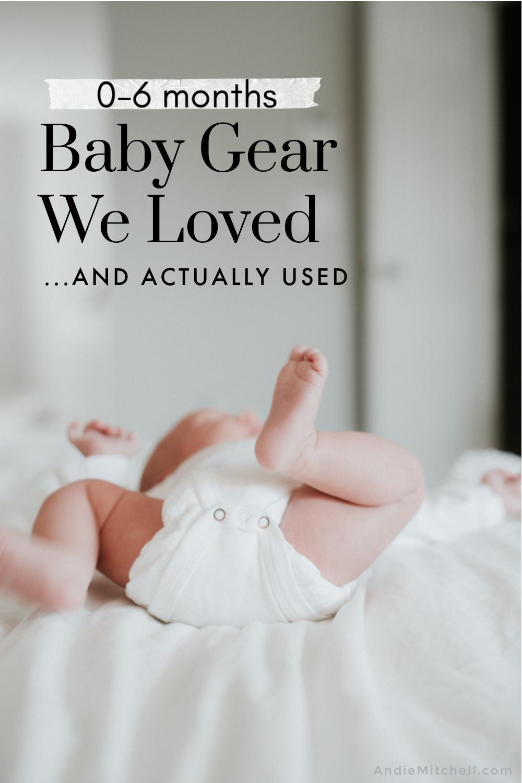 Baby Gear We Loved Newborn to 6 Months